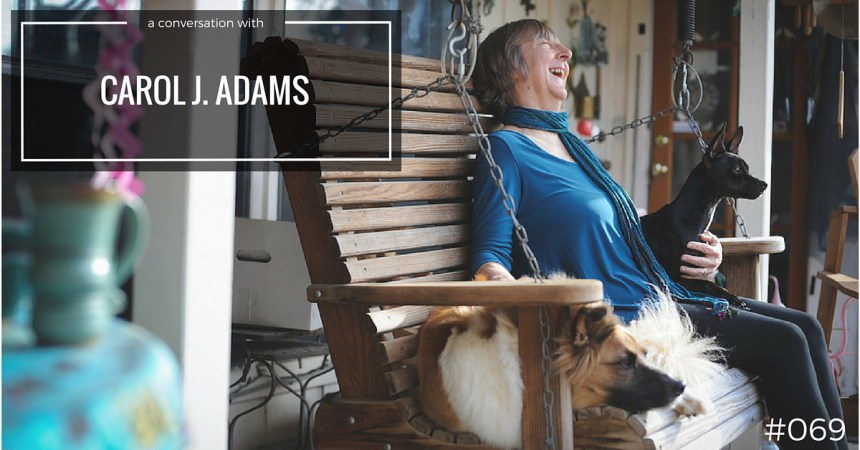 Carol J Adams with her dogs