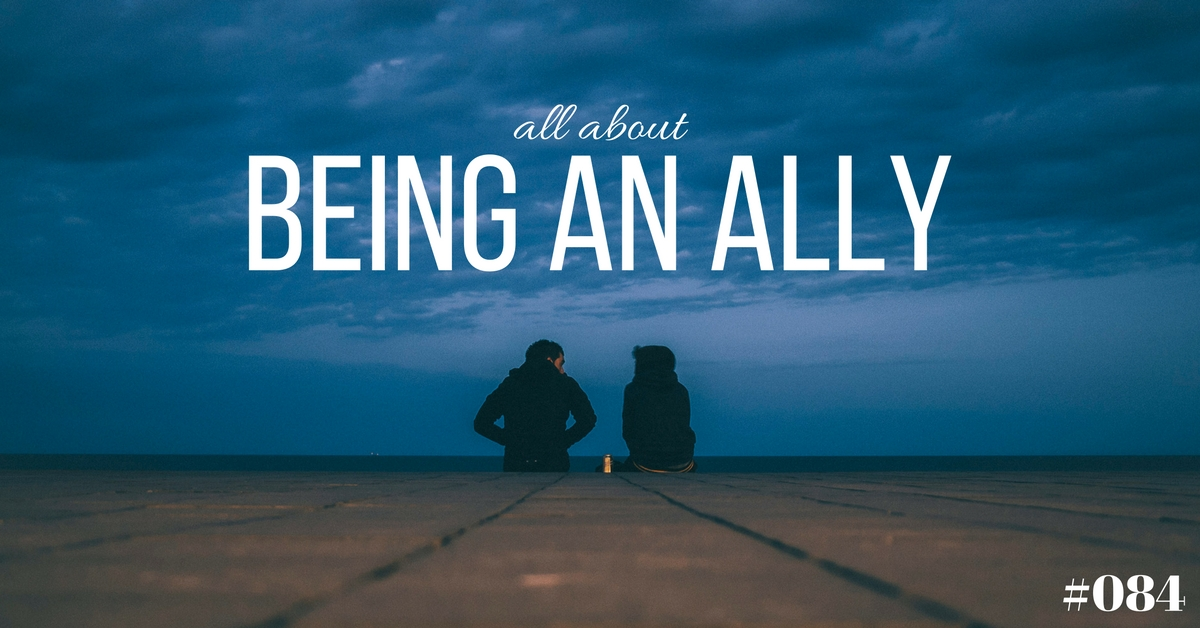All About Being an Ally