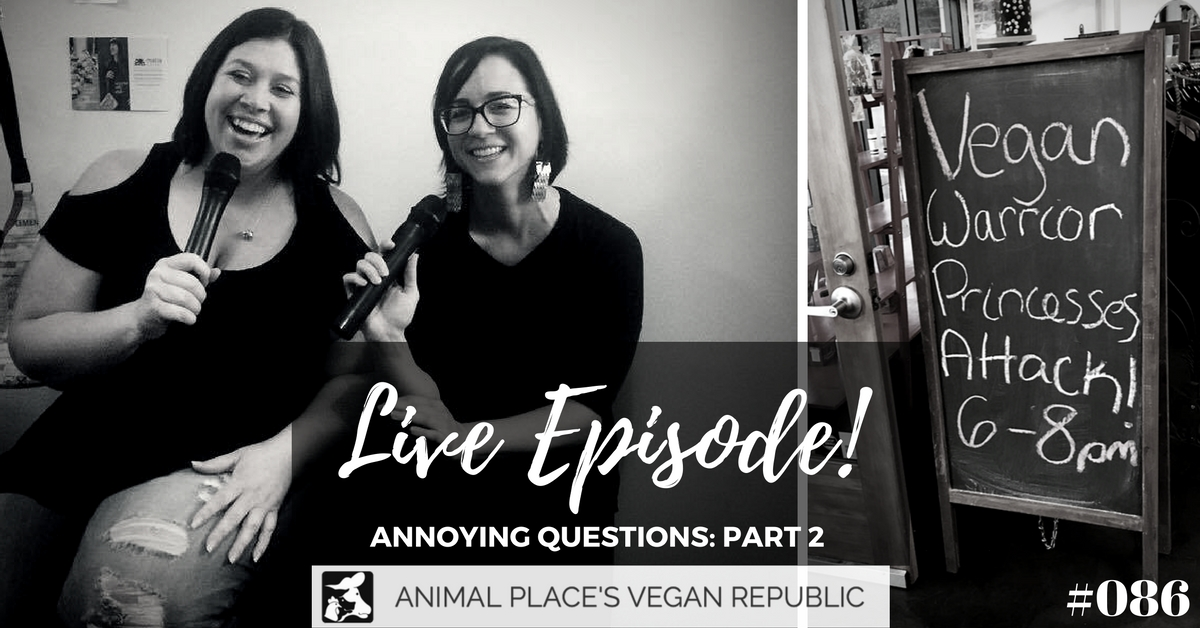 Live Episode from Animal Place's Vegan Republic
