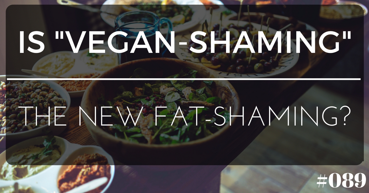 Vegan Shaming and Fat Shaming